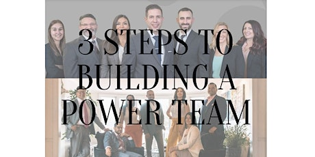 3 Steps To Building A Power Team Seminar 3/3 tickets