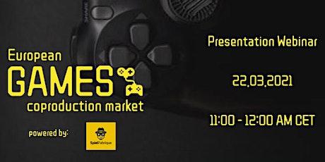 European Games Coproduction market - presentation webinar tickets