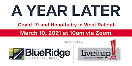 A Year Later - Covid-19 and Hospitality in West Raleigh tickets