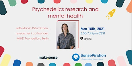 SensePiration: Psychedelics Research and Mental Health tickets