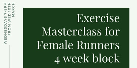 Exercise Masterclass for Female Runners - Progression Level. Online Class tickets