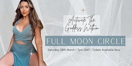 Full Moon Circle - March 28th tickets