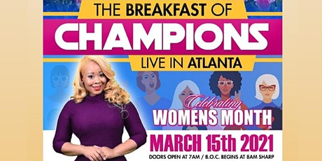 The BREAKFAST OF CHAMPIONS (BOC) LIVE IN ATL!  MARCH -WOMENS MONTH tickets