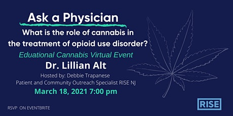 """Ask a Physician""  Dr. Lillian Alt - Cannabis  and  Opioid Use Disorder tickets"