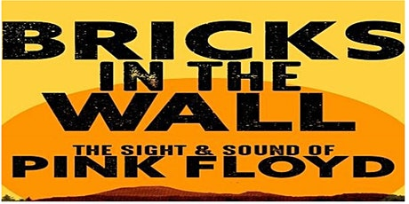 Bricks in the Wall - Pink Floyd Tribute tickets