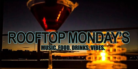 """""""ROOFTOP MONDAY'S"""" WITH CERTIFIEDFLYGUY MARCH 8TH tickets"""