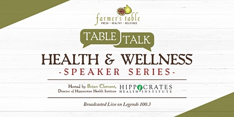 Let's Talk Health with Hippocrates (Farmer's Table Boca Raton) tickets