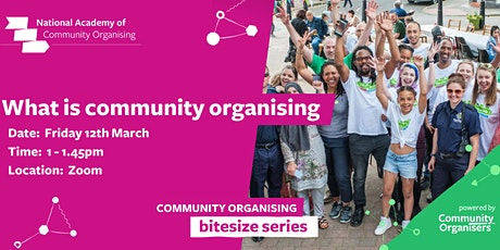 What is Community Organising? (Bitesize Series) tickets