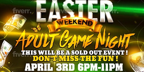 Easter Weekend Adult Game Night tickets