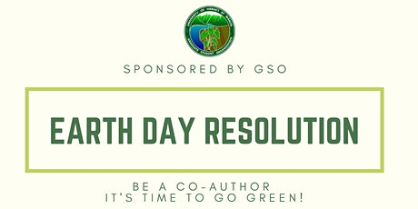 GSO Sustainability Series: Earth Day Resolution tickets