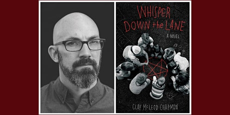 Author Clay McLeod Chapman Virtual Event tickets