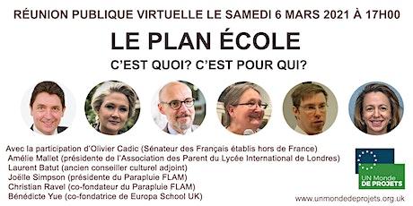 Réunion Plan École avec Olivier Cadic, Laurent Batut et Amélie Mallet billets