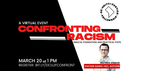 Confronting Racism: a Biblical foundation and practical steps tickets