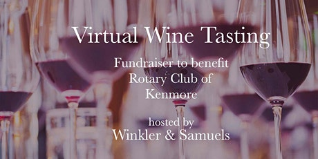 Wine Tasting Fundraiser to Benefit Rotary Club of Kenmore tickets