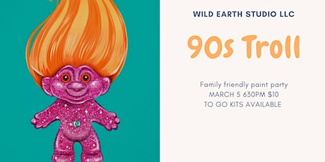 Friday $10 Paint Partys: 90's Troll tickets