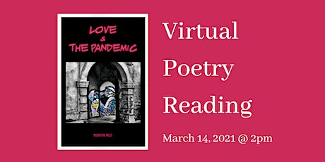 Virtual Poetry Reading: Love & the Pandemic tickets