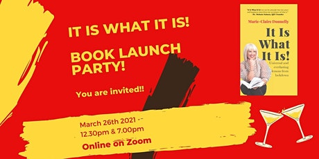 Book Launch Party - It Is What It Is! tickets