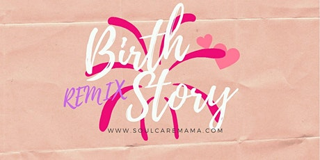 Birth Story Remix & Maternal Mental Health tickets