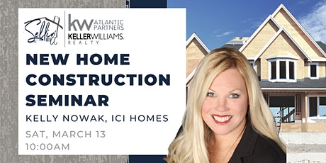 New Home  Construction Seminar tickets