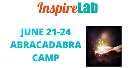SUMMER 2021: ABRACADABRA CAMP tickets