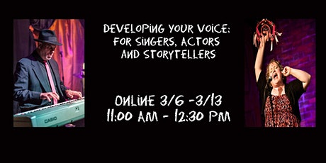 Developing Your Voice: for Singers, Actors and Storytellers tickets