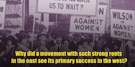Understanding Suffrage Movement Strategies tickets