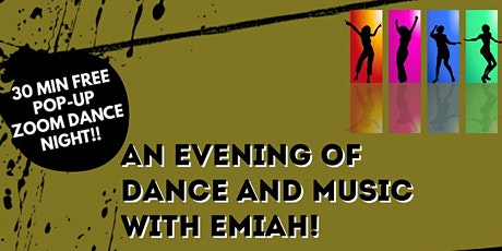 ✨An Evening of Dance and Music with Emiah! tickets