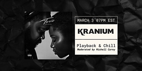 Playback and Chill with Kranium tickets