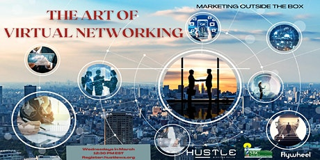 The Art of Virtual Networking: Marketing Outside the Box tickets