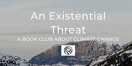 An Existential Threat: A Book Club about Climate Change tickets