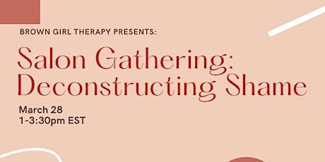 Salon Gathering: Deconstructing Shame tickets