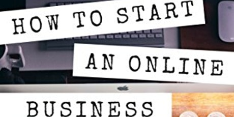 Work from Home - FREE Info Session on Starting an Online Business tickets