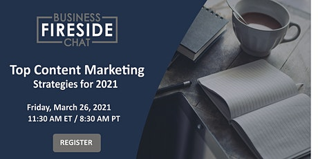 [Webinar] Top Content Marketing Strategies for 2021 tickets