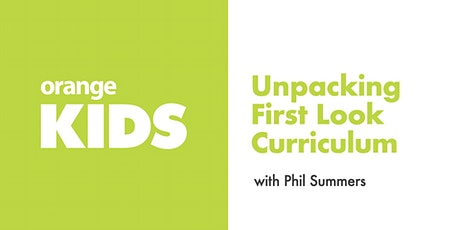 Unpacking Orange Kids Curriculum: First Look tickets