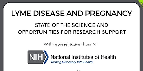 Lyme Disease & Pregnancy: State of the Science & Opportunities for Research tickets