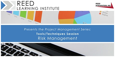 Tools/Techniques Session – Risk Management tickets