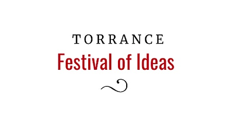Torrance Festival of Ideas 2021 tickets