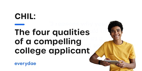 CHIL: The four qualities of a compelling college applicant tickets