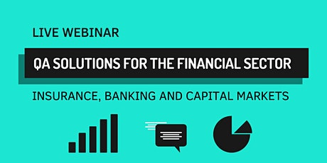 QA Solutions for the Financial Sector: Insurance, Banking & Capital Markets tickets