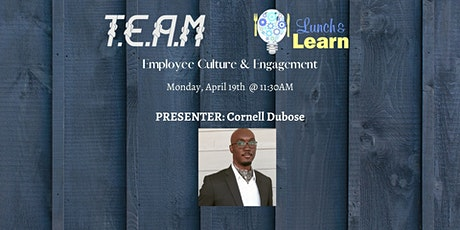 T.E.A.M Network - Lunch & Learn w/ Cornell Dubose tickets