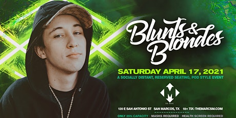 4.17 | BLUNTS & BLONDES | POD STYLE EVENT | THE MARC | ONLY 25% CAP tickets