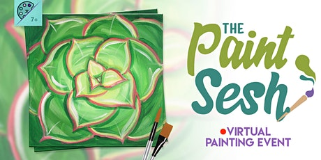 "Virtual Paint Night at Home: ""Succulent Soul"" - (Online Painting Class) tickets"