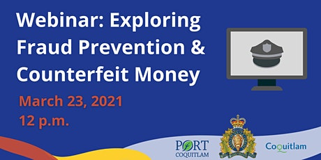 Exploring Fraud Prevention & Counterfeit Money - Community Safety Series tickets