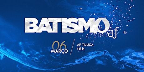 BATISMO - Tijuca | Sábado, 06/03, às 18h ingressos