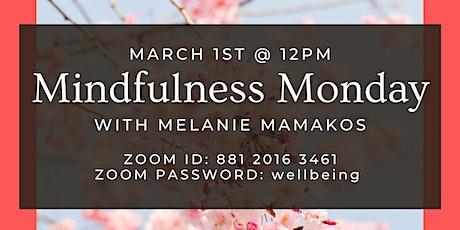 Mindfulness Monday tickets
