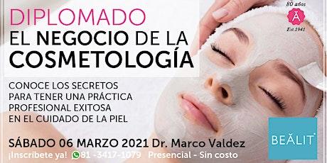 EL NEGOCIO DE LA COSMETOLOGIA / 3 sesión tickets