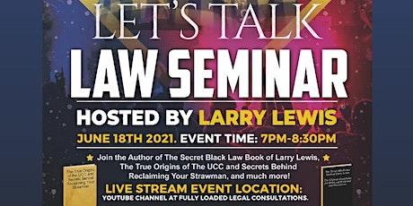 LET'S TALK LAW SEMINAR tickets