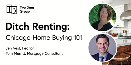 Ditch Renting - Chicago Home Buying 101 Free Webinar with Jen & Tom tickets