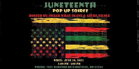 Juneteenth Pop Up Soiree - VENDORS WANTED tickets