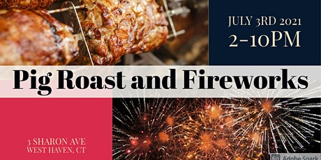 Pig Roast & Fireworks tickets